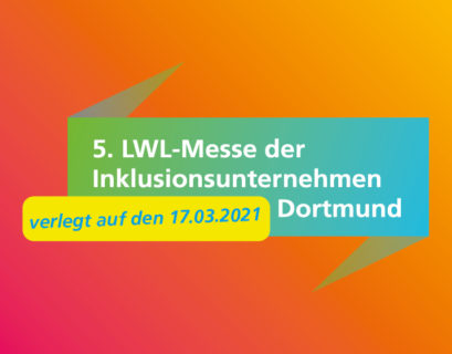bunter Schriftzug zur LWL-Messe 2020 mit dem Hinweis, dass sie auf das Jahr 2021 verschoben wird